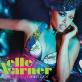 New Song: Elle Varner – 'I Don't Care'