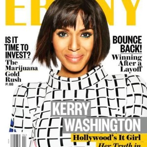 Kerry Washington covers 'Ebony' magazine